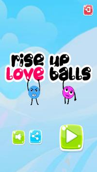 Rise Up Love Balls poster