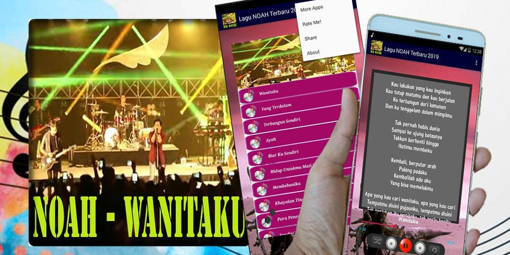 Lagu Noah Wanitaku Offline Lirik For Android Apk Download