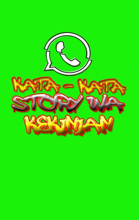 Story Wa Kekinian For Android Apk Download