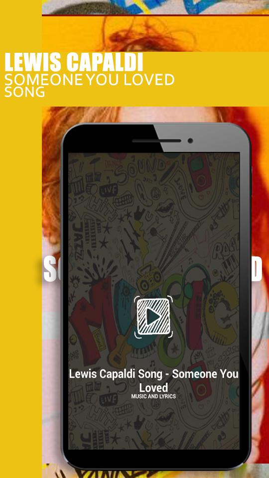 Lewis Capaldi Song Someone You Loved For Android Apk