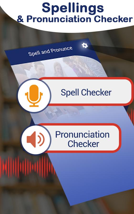 Spell and Pronounce it Right - TTS / STT pour Android