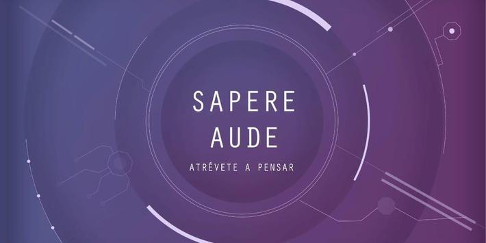 SAPERE AUDE: ATRÉVETE A PENSAR. screenshot 2