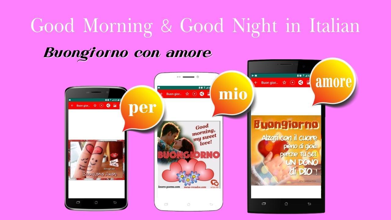 Buongiorno Buona Notte Auguri Messaggi Amore для андроид