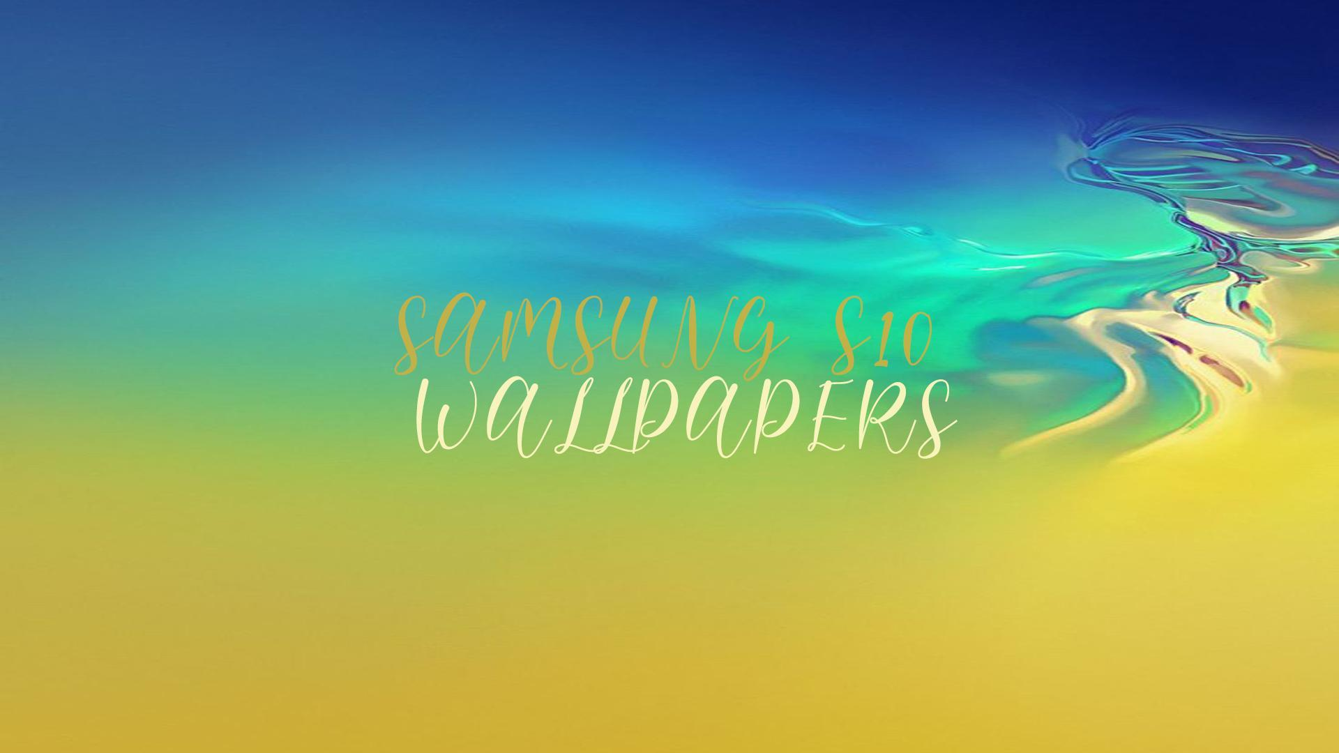 Wallpaper Samsung S10 S10 Plus S10e Full Hd For Android Apk Download