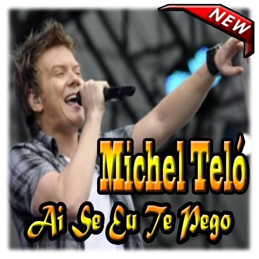 ai se eu te pego michel telo mp3 free download