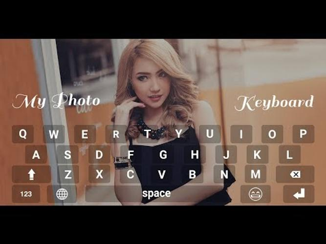 The Best My Photo Keyboard App Free Download Wallpapers