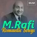 Mohammad Rafi Romantic Songs