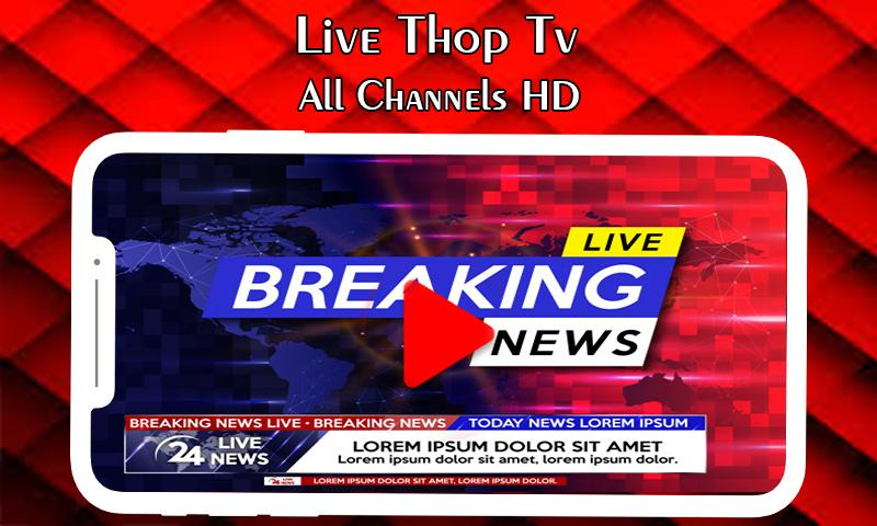 THOP TV : Free HD Live TV Guide for Android - APK Download