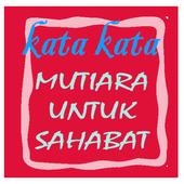 Kata Kata Mutiara Sahabat icon