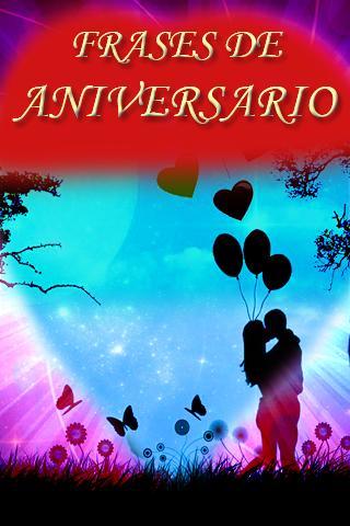 Frases De Amor Y Aniversario For Android Apk Download