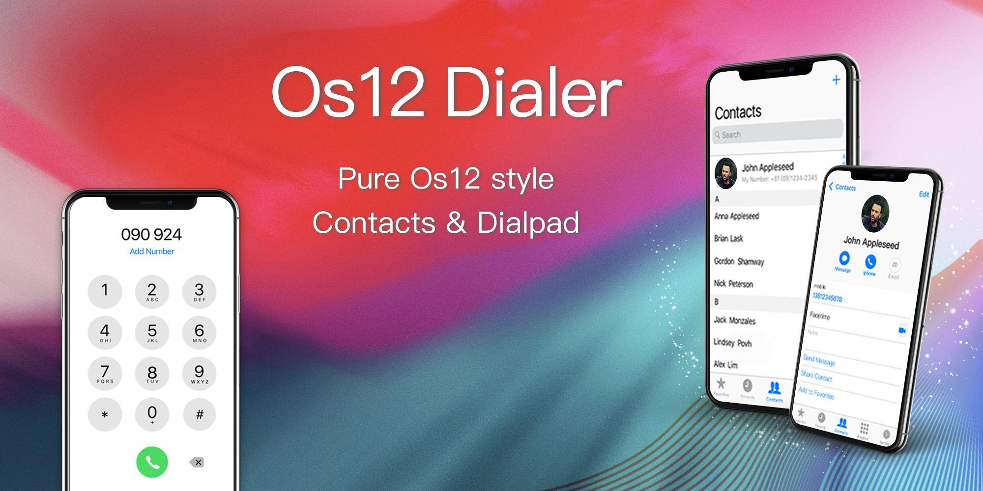 Os12 Dialer - Phone X&Xs Max Contacts & Call Log for Android - APK