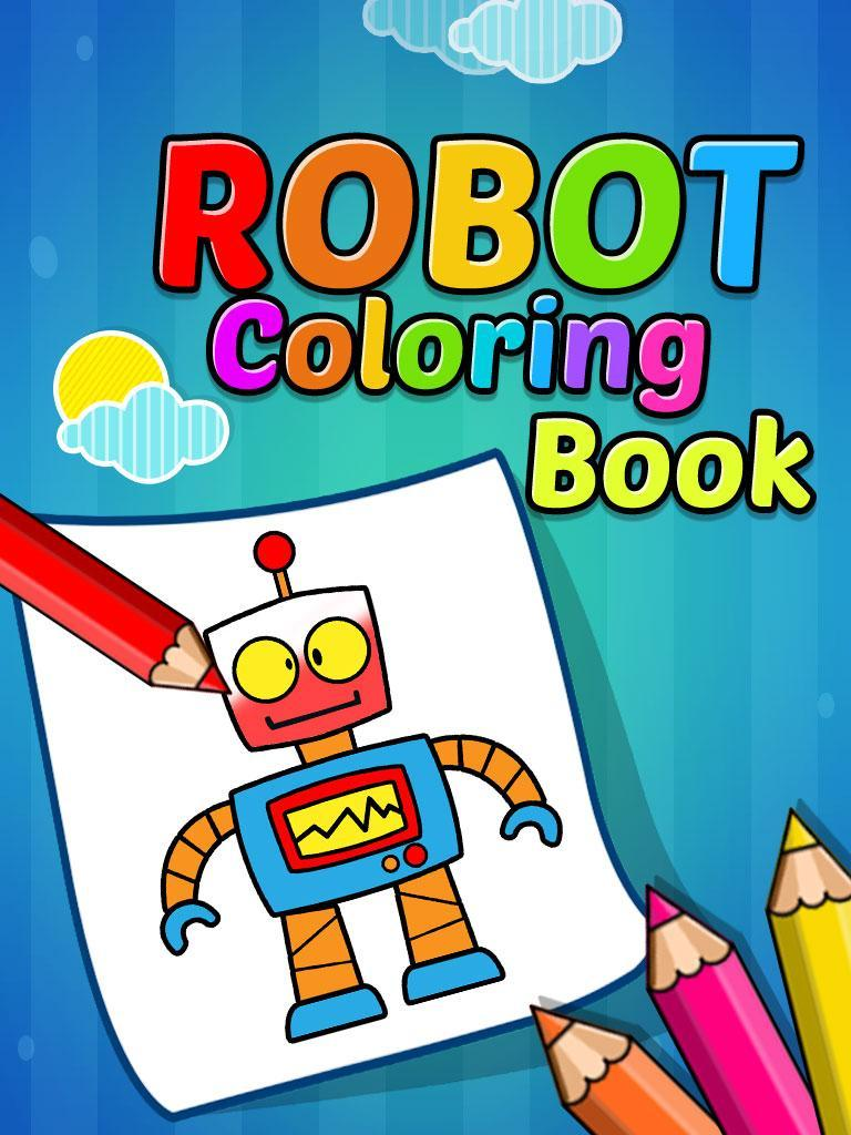 Robot Para Colorear Para Niños For Android Apk Download