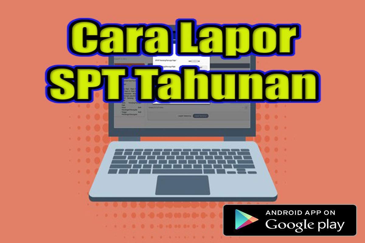Cara Lapor Spt Tahunan For Android Apk Download
