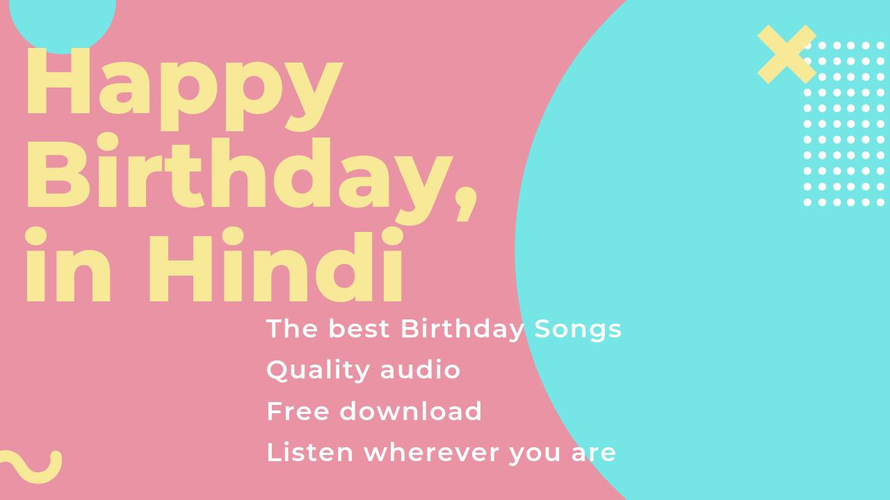 Hindi Birthday Songs For Android Apk Download I dedicate my 500th review on ms to birthday songs from hindi movies. apkpure com
