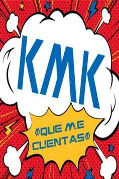 KMK Qué me cuentas poster