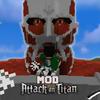Mod Attack💥 Of Titans For MCPE icon