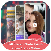 Photo Lyrical Full Screen Video Status With Music icon