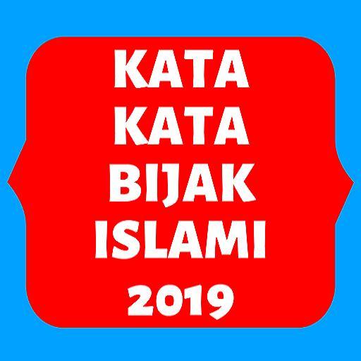 Kata Kata Bijak Islami 2019 For Android Apk Download