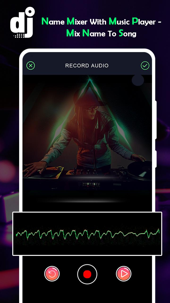 DJ Name Mixer With Music Player - Mix Name To Song pour