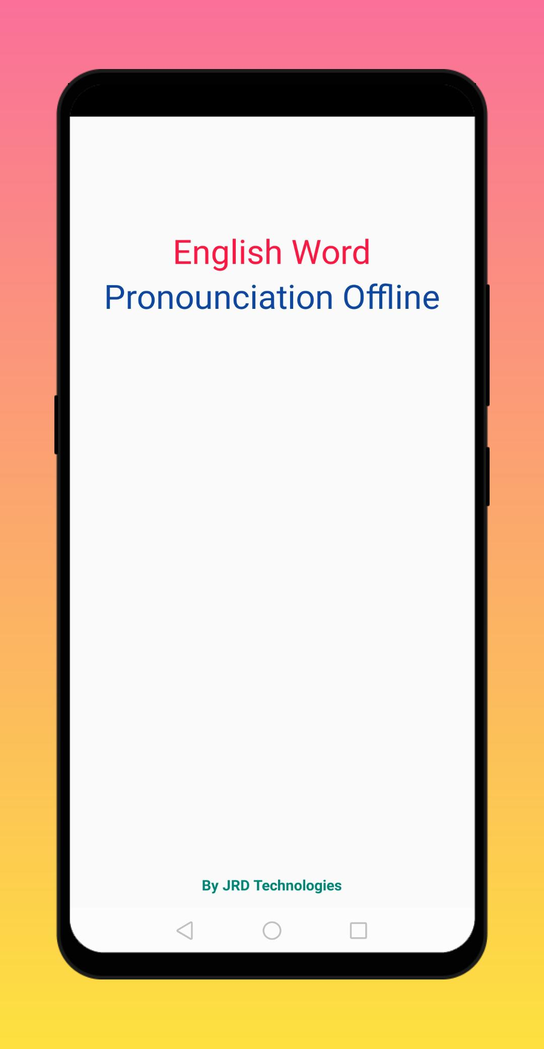 English Word Pronounciation Offline For Android Apk Download Uk:*uk and possibly other pronunciationsuk and possibly other pronunciations/prəˌnʌnsiˈeɪʃən/. apkpure com