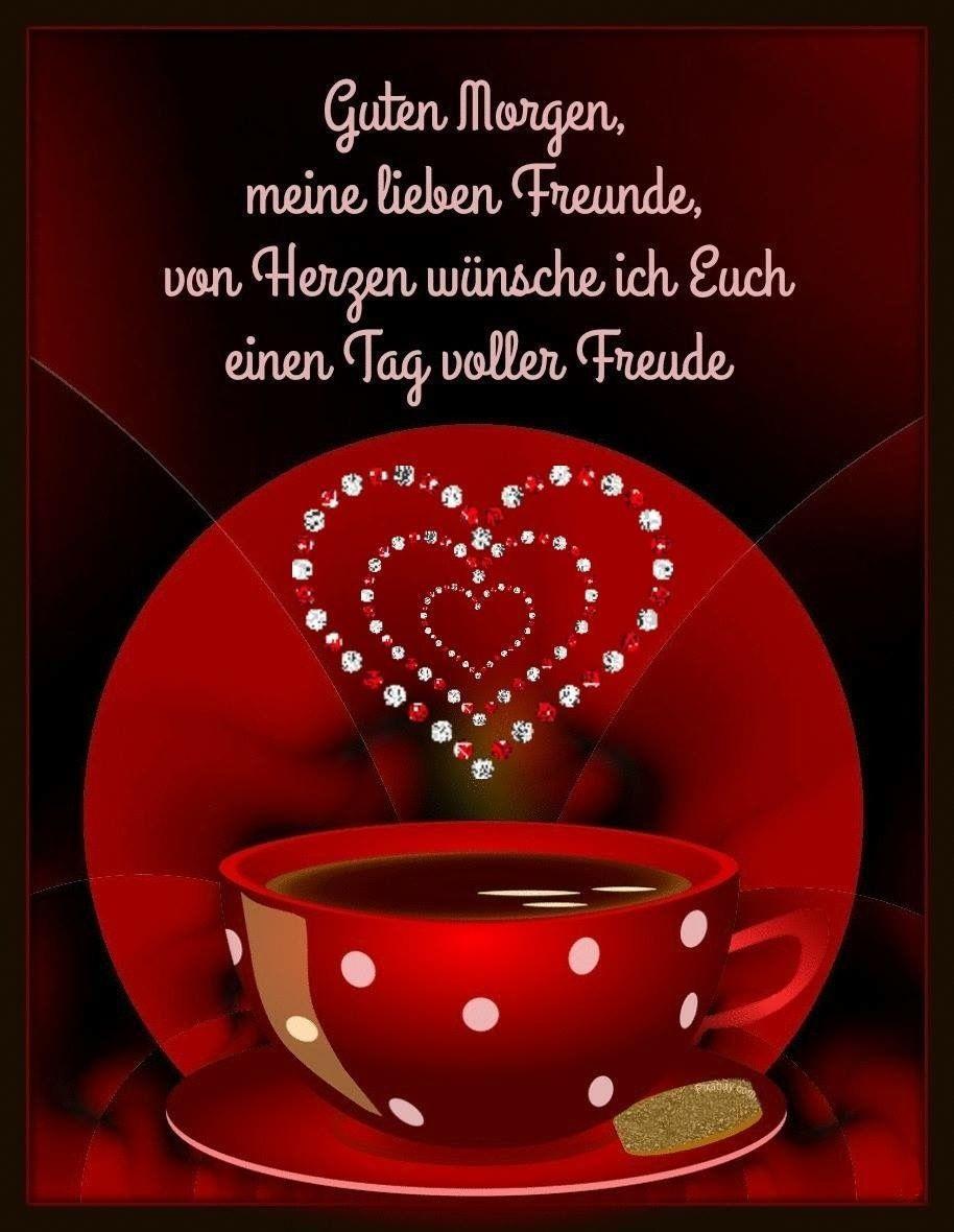 Dir schatz wunderschönen tag einen wünsche ich mein Guten Morgen