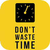 Dont Waste Time ⏲️ (New) 2019 icon