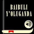 Luganda Bible , Baibuli y'oluganda mu audio