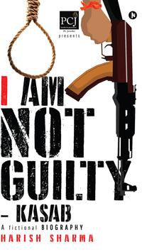 I Am Not Guilty–Kasab poster