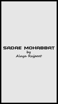 Sadae Mohabbat,Alaya Rajpoot poster