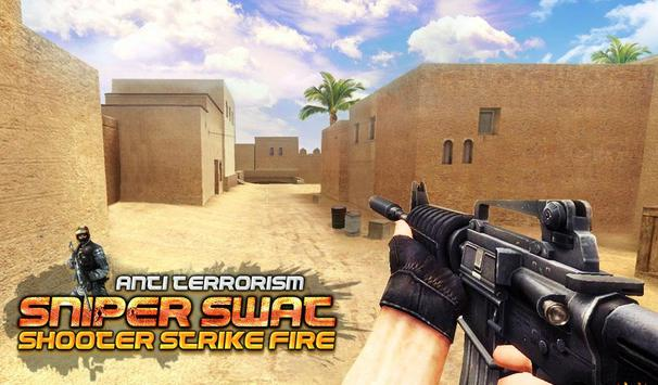 Anti-Terrorism Sniper SWAT Shooter Strike Fire poster