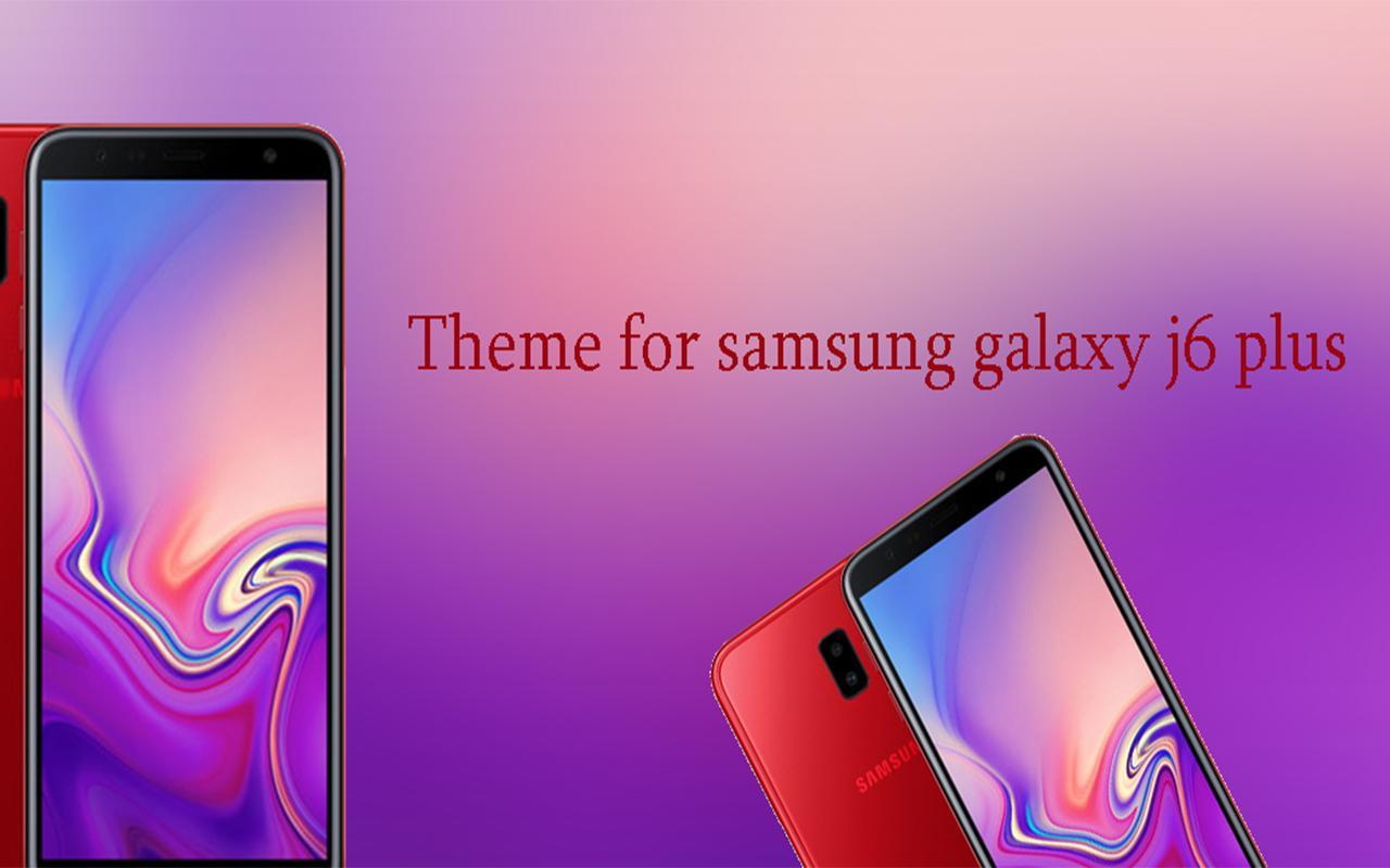 Theme For S Amsung G Alaxy J6 Plus For Android Apk Download