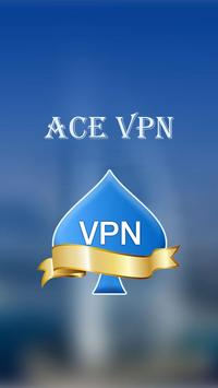 Ace VPN - A Fast, Unlimited Free VPN  Proxy poster