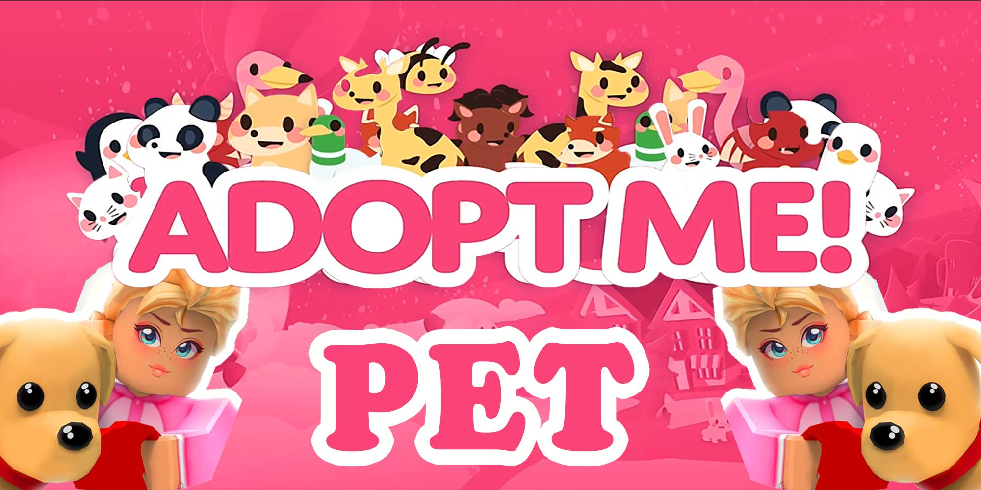 Best Adopt Me Pets Guide For Android Apk Download