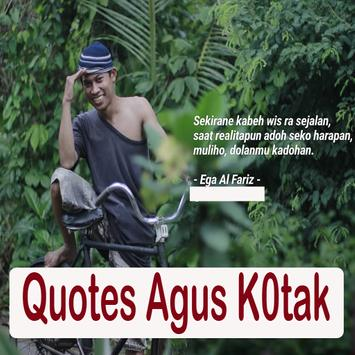 Quotes AGUS K0TAK poster