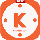 Guide for Kinemaster Pro Video Editor Complete APK Android