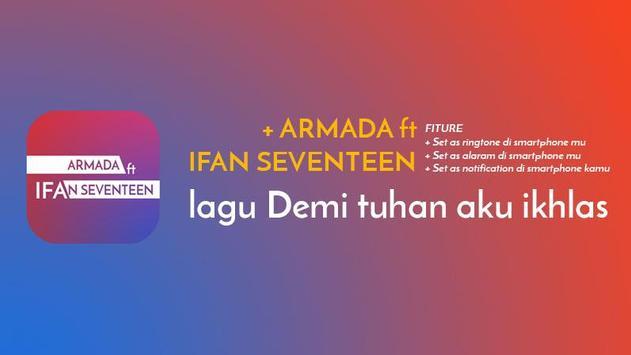 Armada ft Ifan Seventeen - DEMI TUHAN AKU IKHLAS poster
