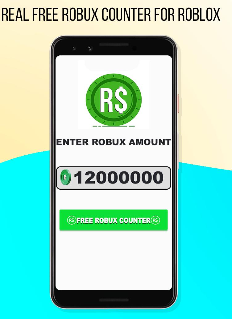 Real Free Robux Counter For Roblox 2019 For Android Apk