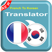 French To Korean - KO To FR – Speak Translator icon