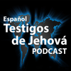 Testigos de Jehová Podcast Español Gratis Zeichen