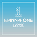Wanna One Lyrics