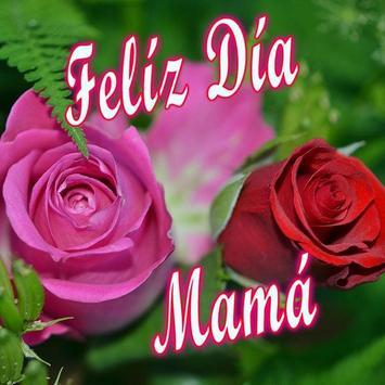 Feliz día Mamá poster