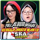 Hingga Akhir Waktu REGGAE SKA Version(Video Music) icon