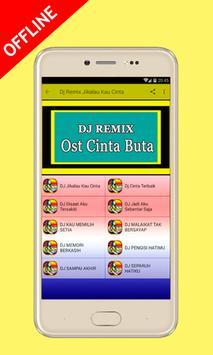 Dj Remix Jikalau Kau Cinta (OST CINTA BUTA) screenshot 4