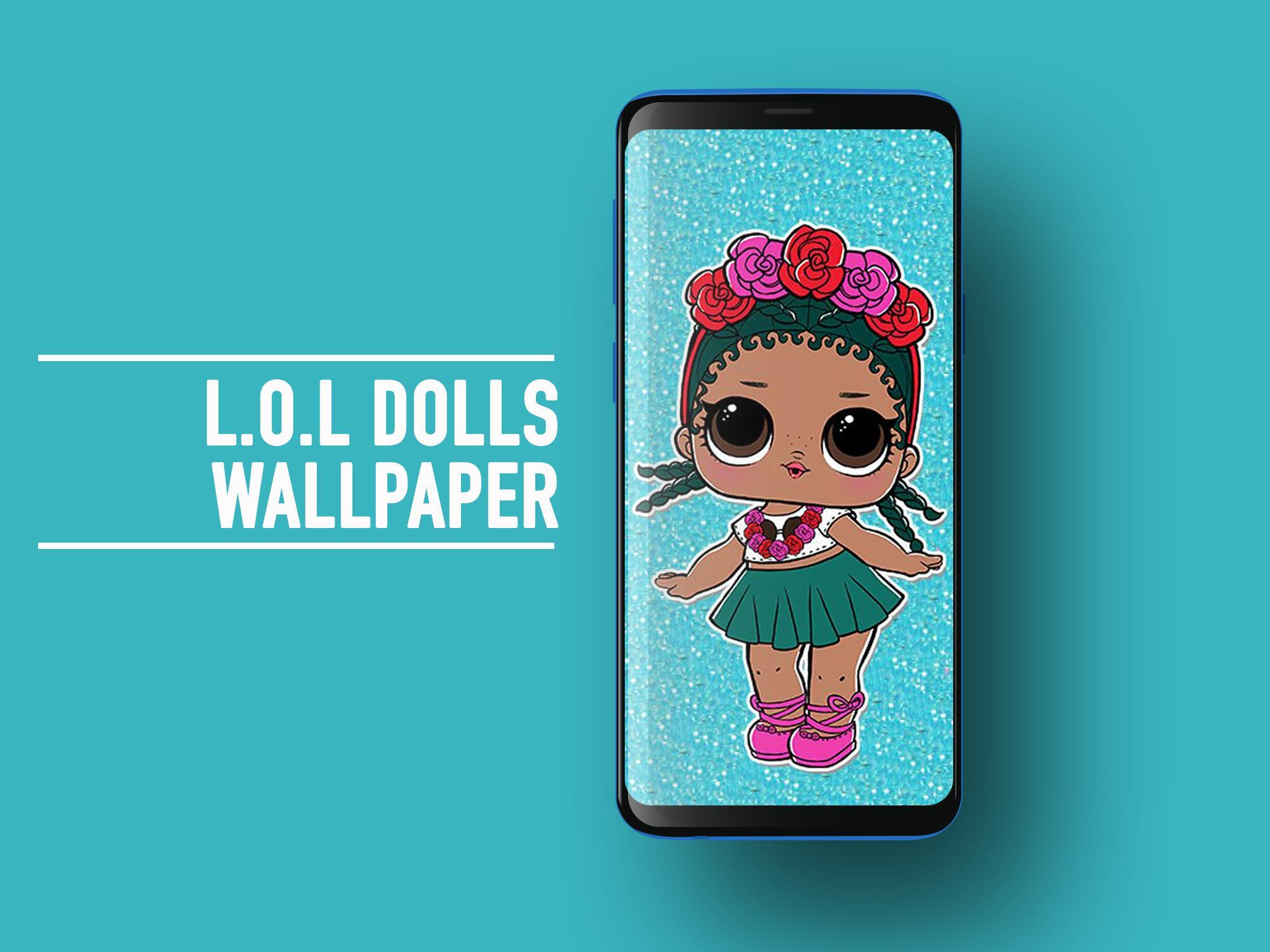Best Cute Surprise Lol Dolls Wallpaper Hd For Android Apk