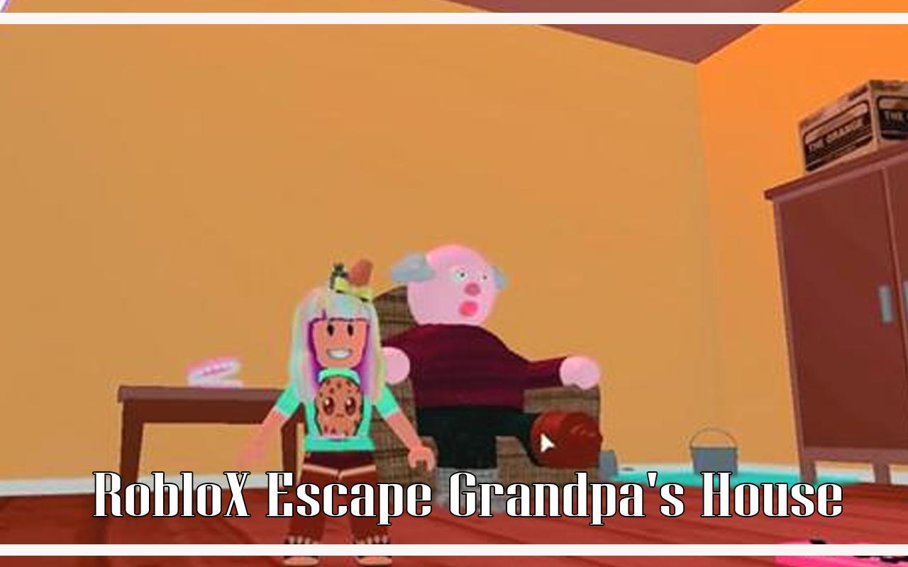 Tips Grandpa's Walkthrough  ~ Escape House Obby poster