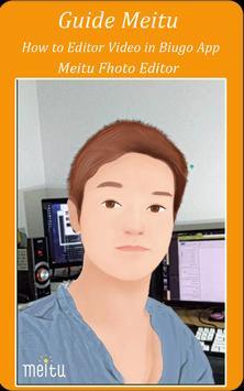 New Guide Biugo, Meitu & PicSay Pro Late Edition screenshot 2