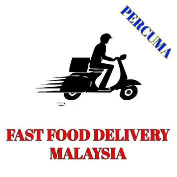 Fast Food Delivery Malaysia In 1 Apps poster