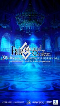 Fate/Grand Order Waltz in the MOONLIGHT/LOSTROOM poster