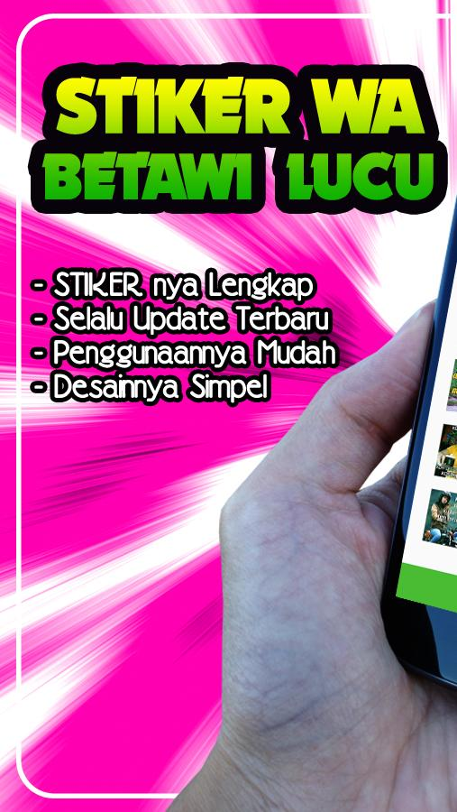 Stiker Betawi Wa Lucu Wastickerapps For Android Apk Download