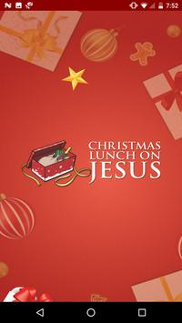 Christmas Lunch On Jesus poster